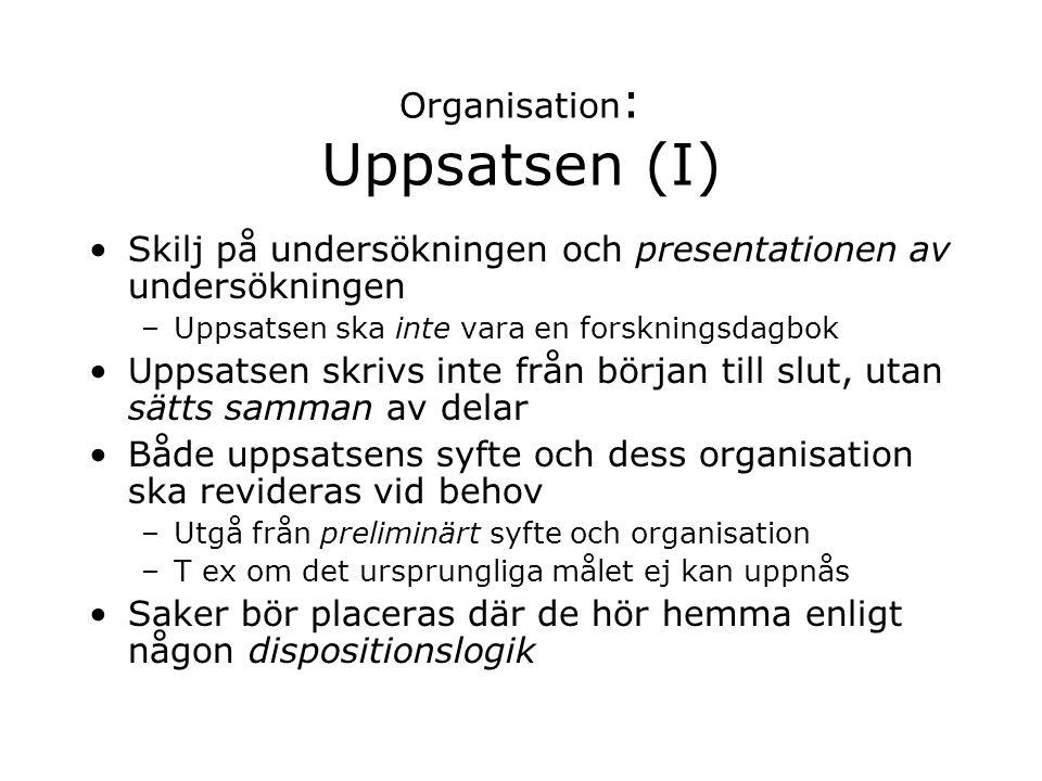 Organisation: Uppsatsen (I)