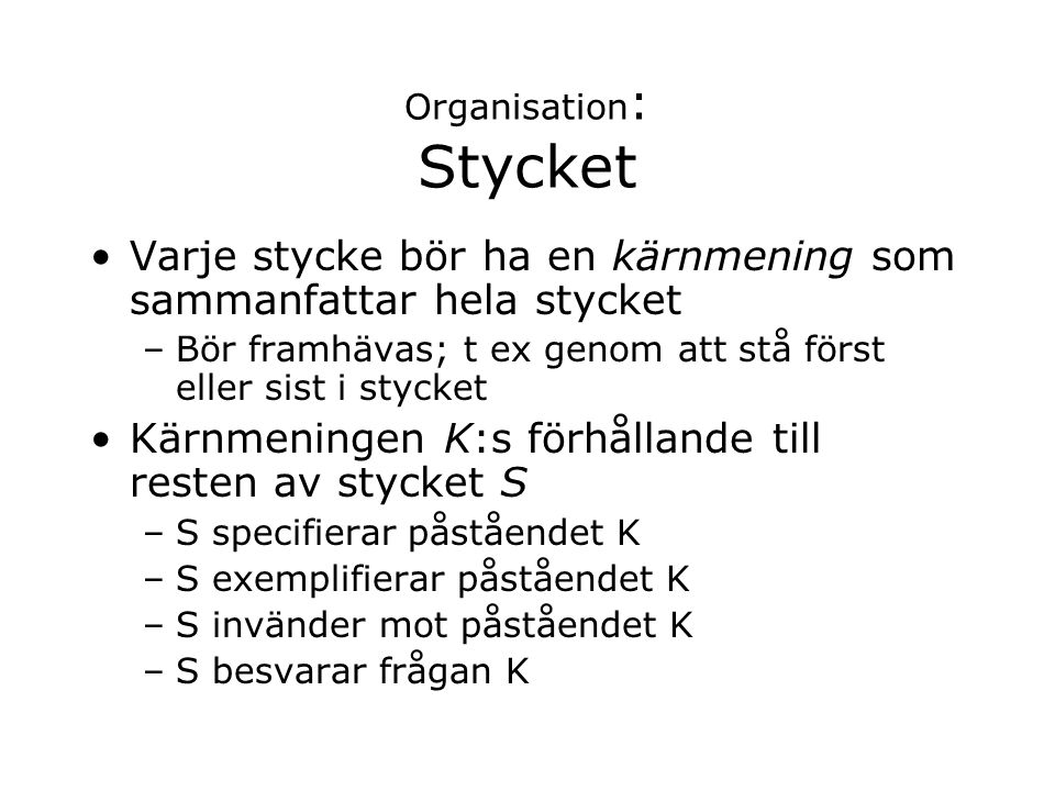 Organisation: Stycket