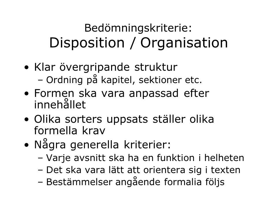 Bedömningskriterie: Disposition / Organisation