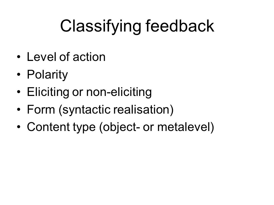 Classifying feedback Level of action Polarity