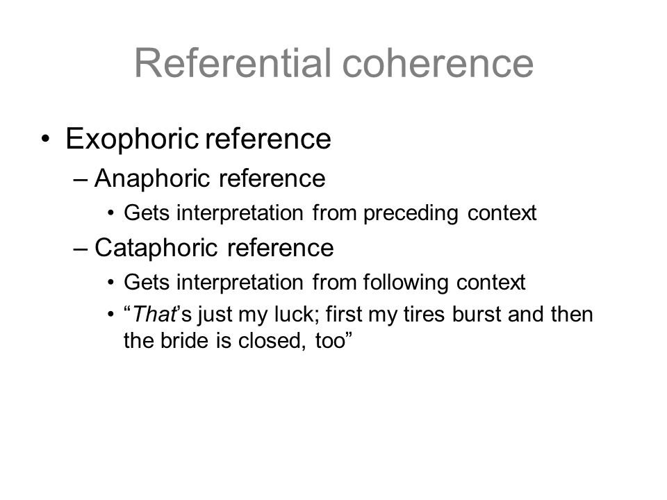 Referential coherence