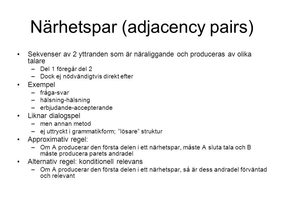 Närhetspar (adjacency pairs)