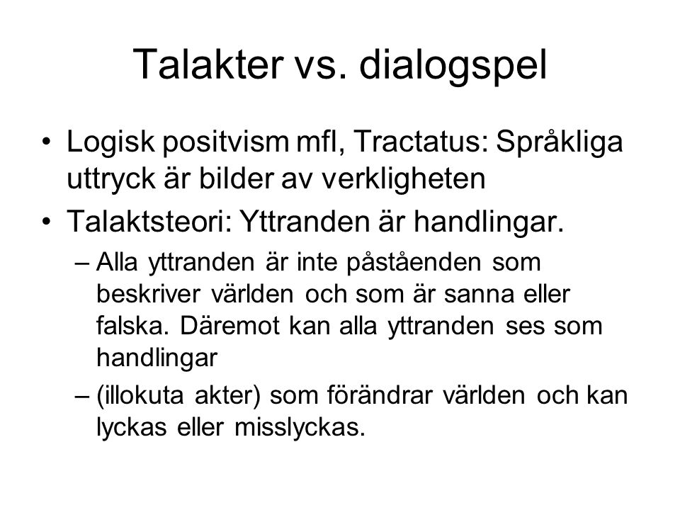 Talakter vs. dialogspel