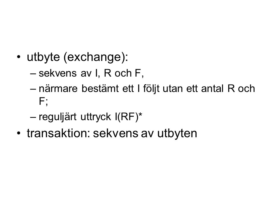 transaktion: sekvens av utbyten