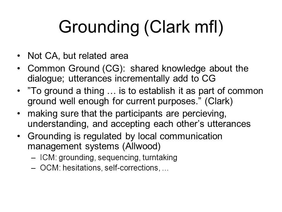 Grounding (Clark mfl) Not CA, but related area