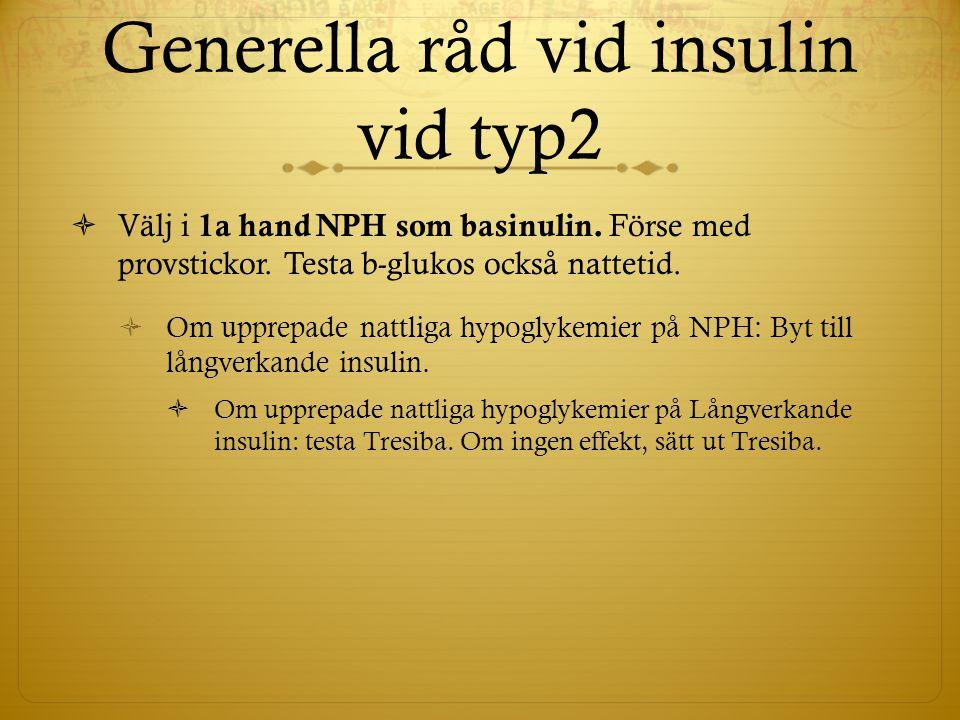 Generella råd vid insulin vid typ2