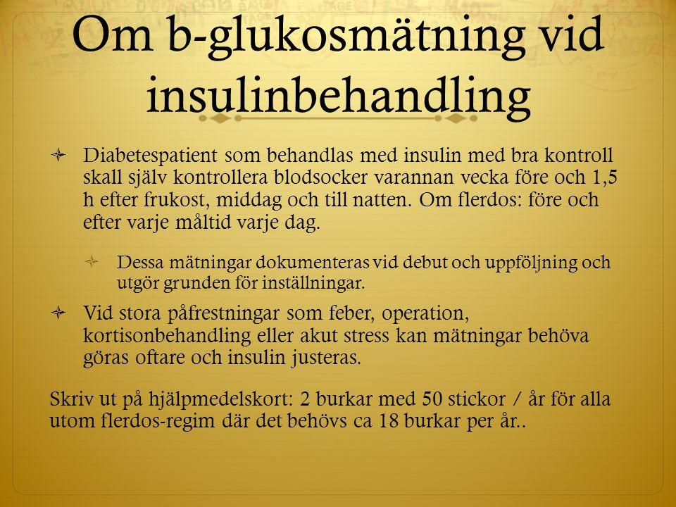 Om b-glukosmätning vid insulinbehandling