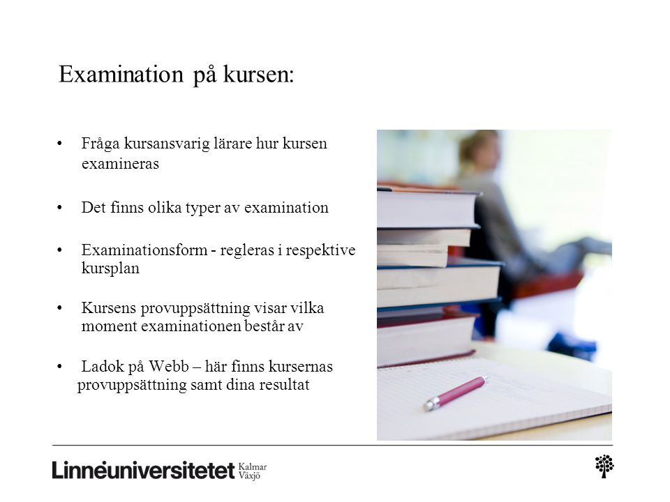 Examination på kursen: