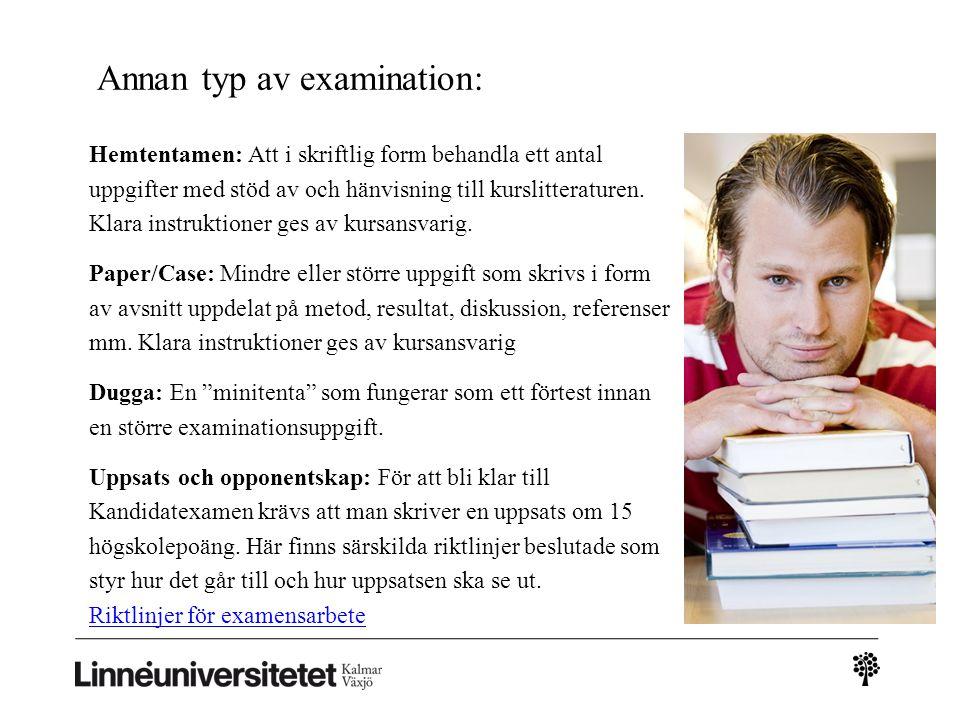Annan typ av examination: