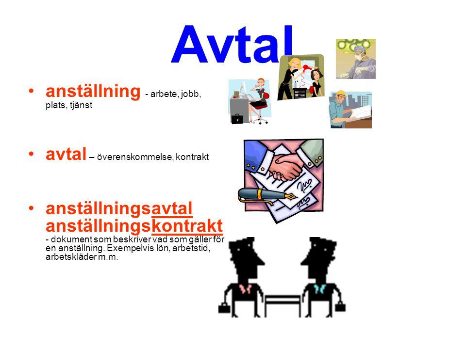 Avtal anställning - arbete, jobb, plats, tjänst