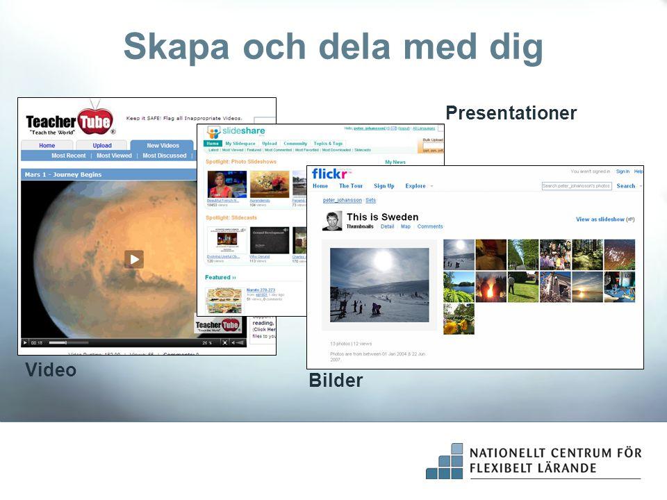 Skapa och dela med dig Presentationer Video Bilder
