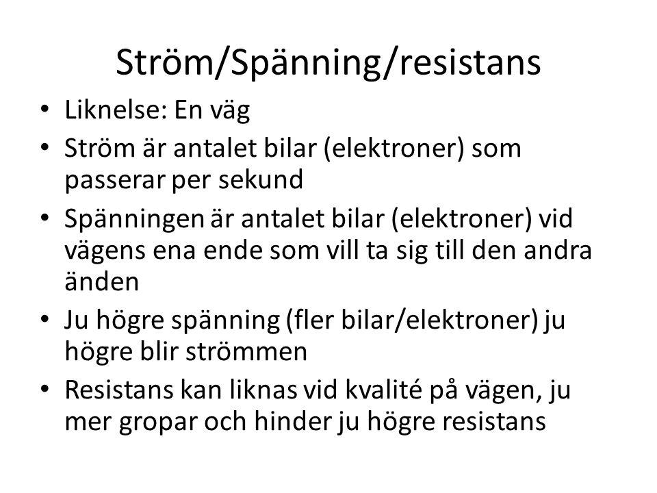 Ström/Spänning/resistans