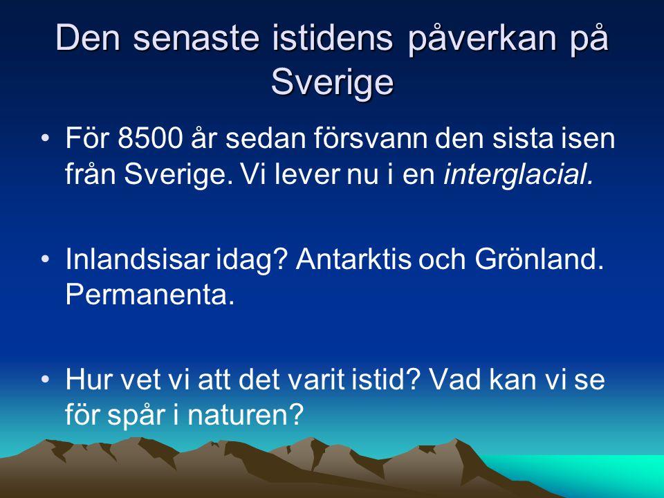 Den senaste istidens påverkan på Sverige