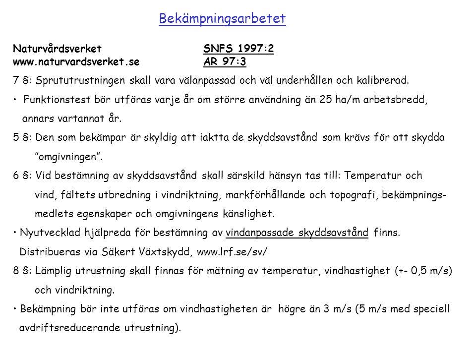 Bekämpningsarbetet Naturvårdsverket SNFS 1997:2 www.naturvardsverket.se AR 97:3.