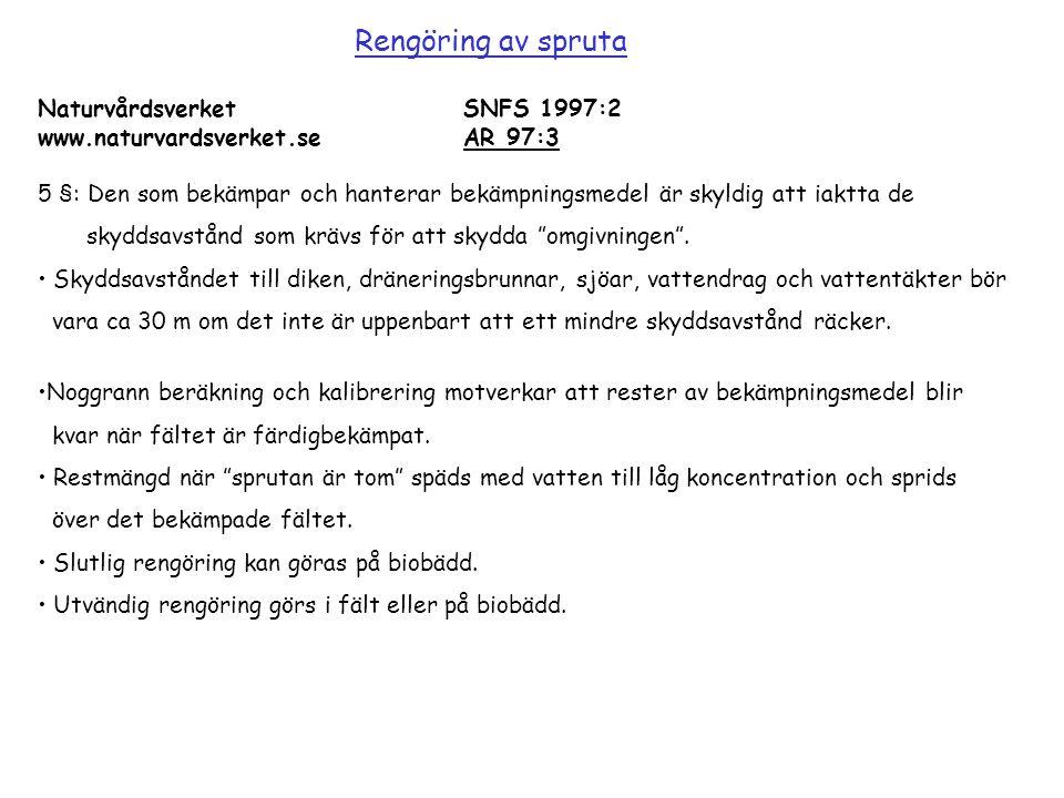 Rengöring av spruta Naturvårdsverket SNFS 1997:2 www.naturvardsverket.se AR 97:3.