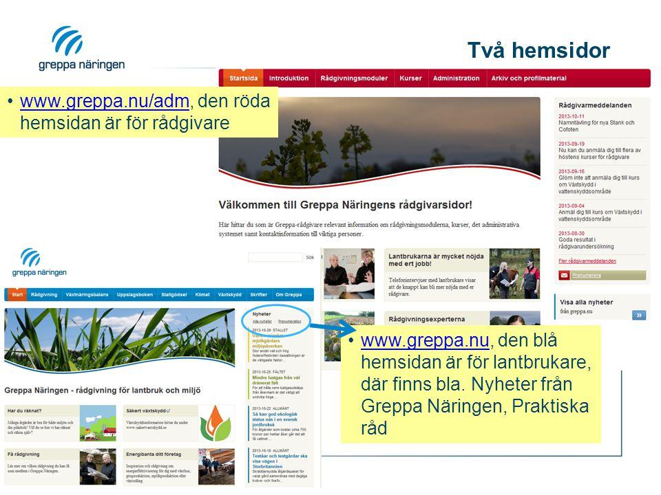 Två hemsidor www.greppa.nu/adm, den röda hemsidan är för rådgivare