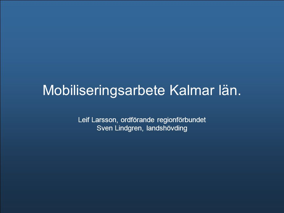 Mobiliseringsarbete Kalmar län