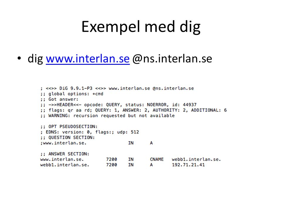 Exempel med dig dig www.interlan.se @ns.interlan.se