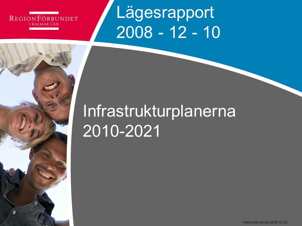 Infrastrukturplanerna 2010-2021