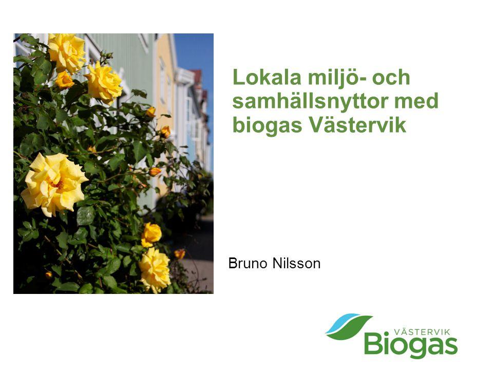 Lokala miljö- och samhällsnyttor med biogas Västervik