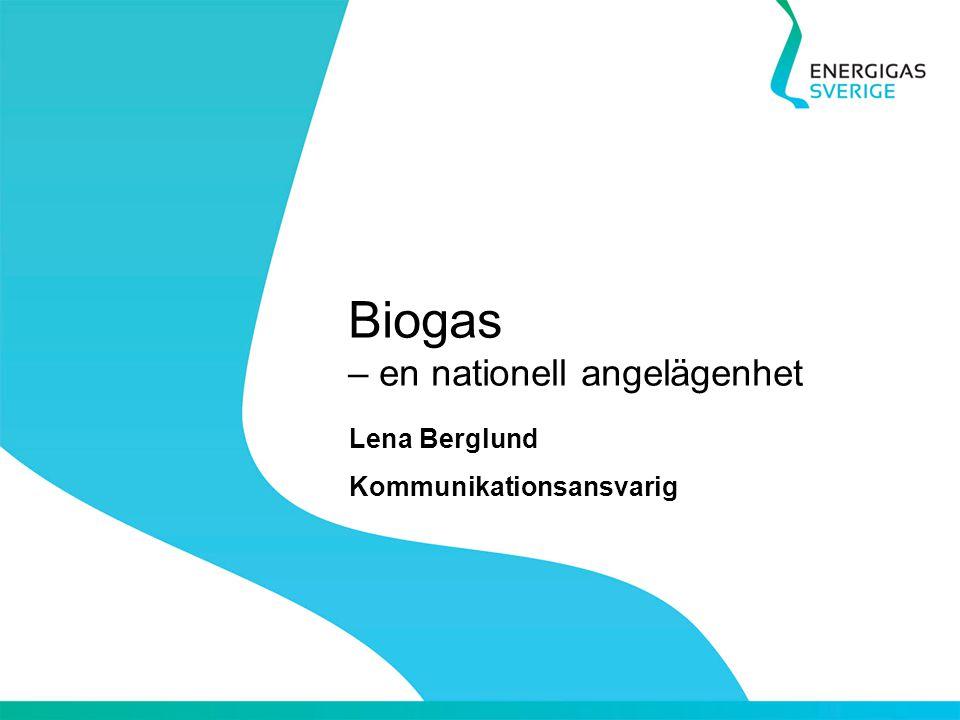 Biogas – en nationell angelägenhet