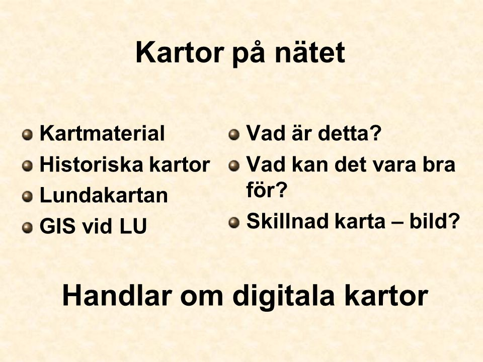 Handlar om digitala kartor