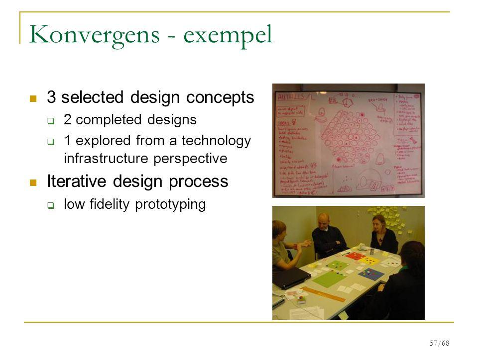 Konvergens - exempel 3 selected design concepts
