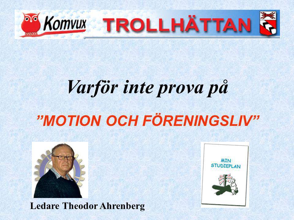 MOTION OCH FÖRENINGSLIV