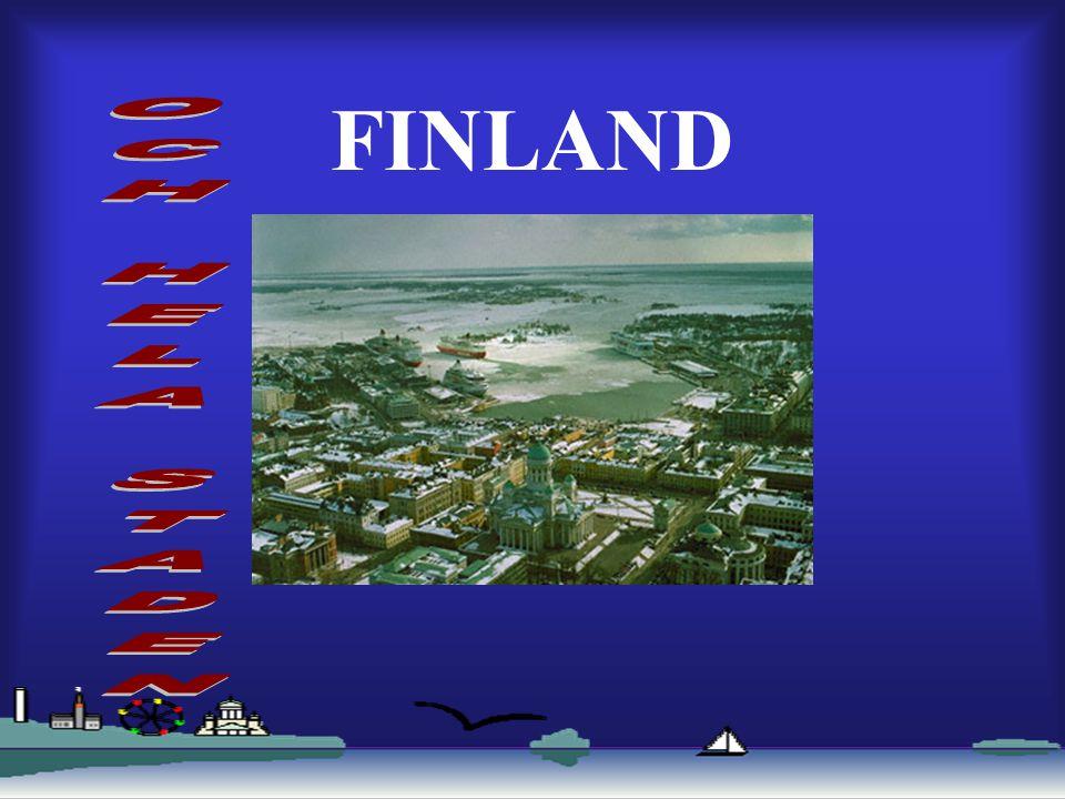 FINLAND OCH HELA STADEN