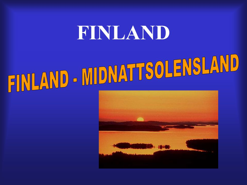 FINLAND - MIDNATTSOLENSLAND