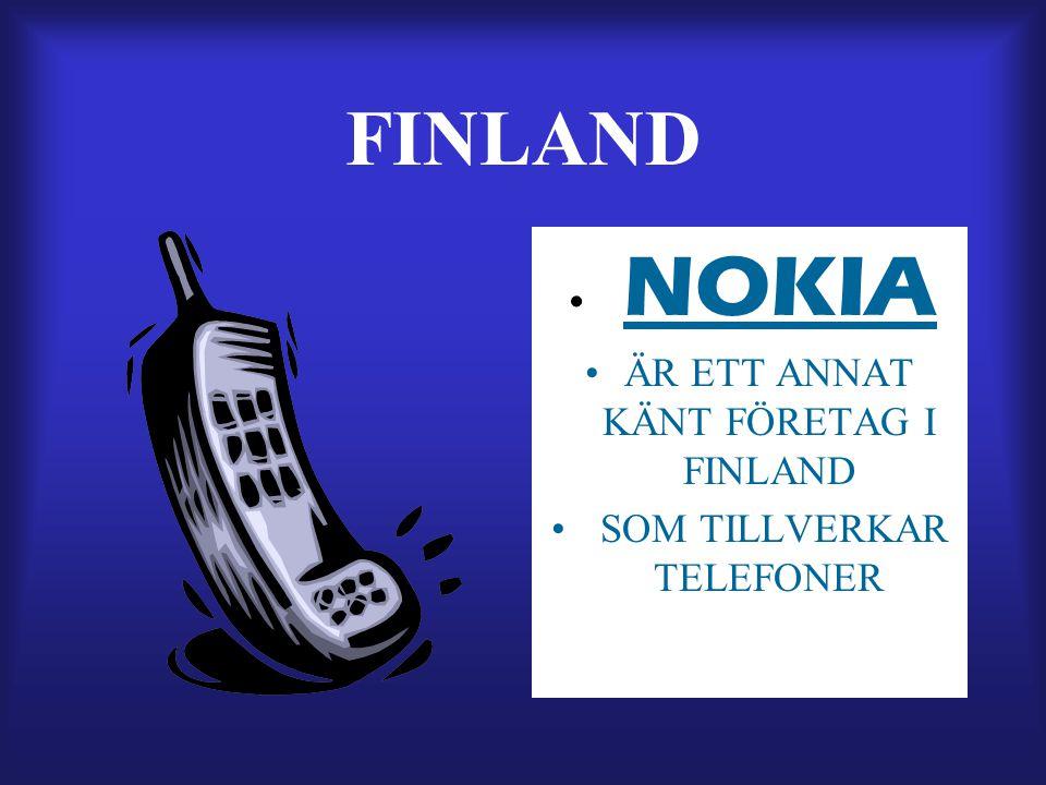FINLAND NOKIA ÄR ETT ANNAT KÄNT FÖRETAG I FINLAND