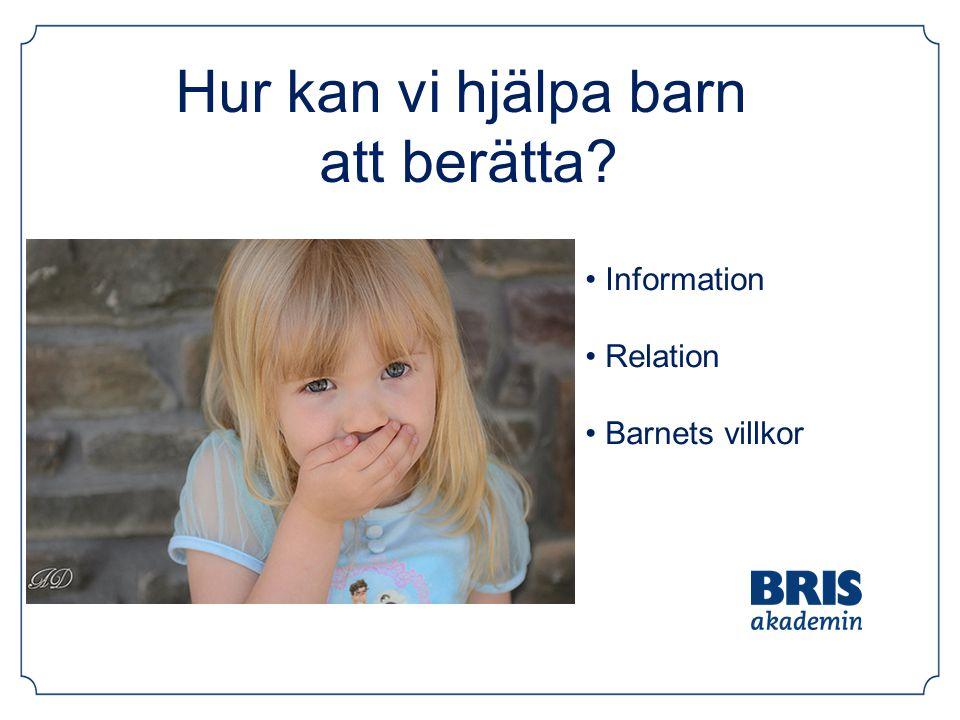 Hur kan vi hjälpa barn att berätta Information Relation