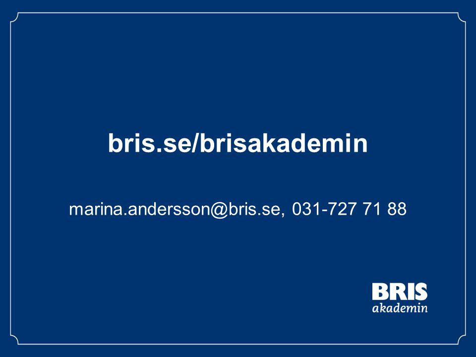 marina.andersson@bris.se, 031-727 71 88