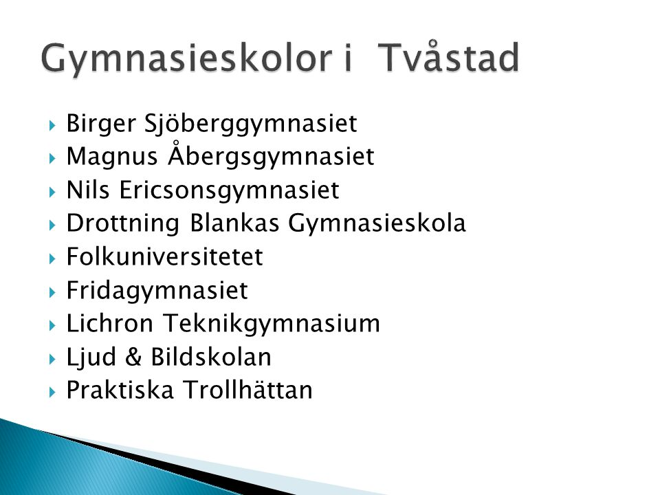 Gymnasieskolor i Tvåstad