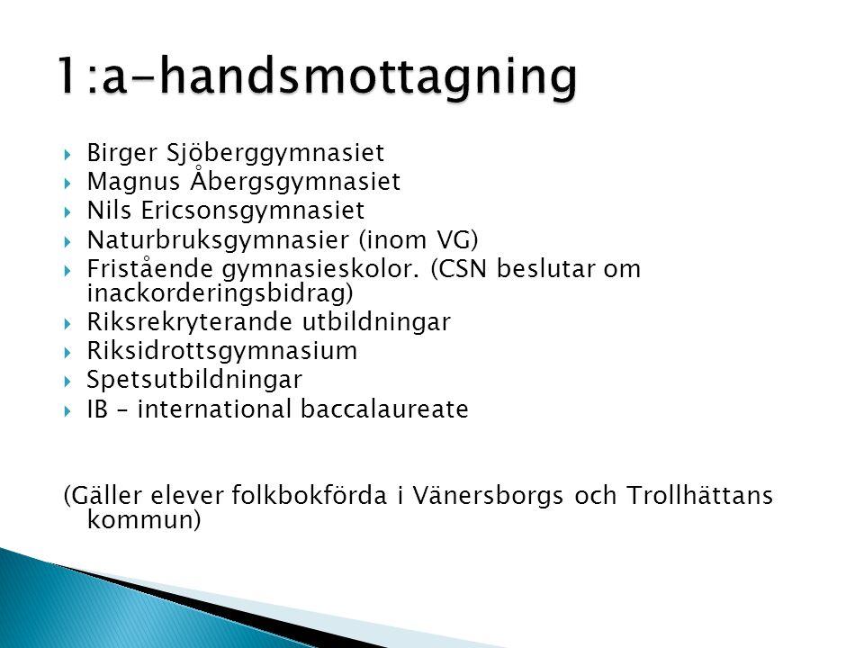 1:a-handsmottagning Birger Sjöberggymnasiet Magnus Åbergsgymnasiet