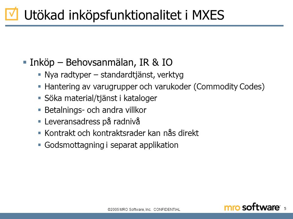 Utökad inköpsfunktionalitet i MXES