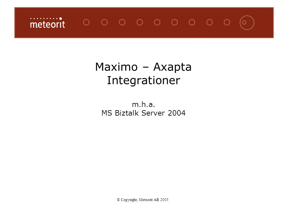 Maximo – Axapta Integrationer m.h.a. MS Biztalk Server 2004