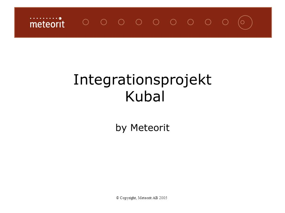 Integrationsprojekt Kubal by Meteorit