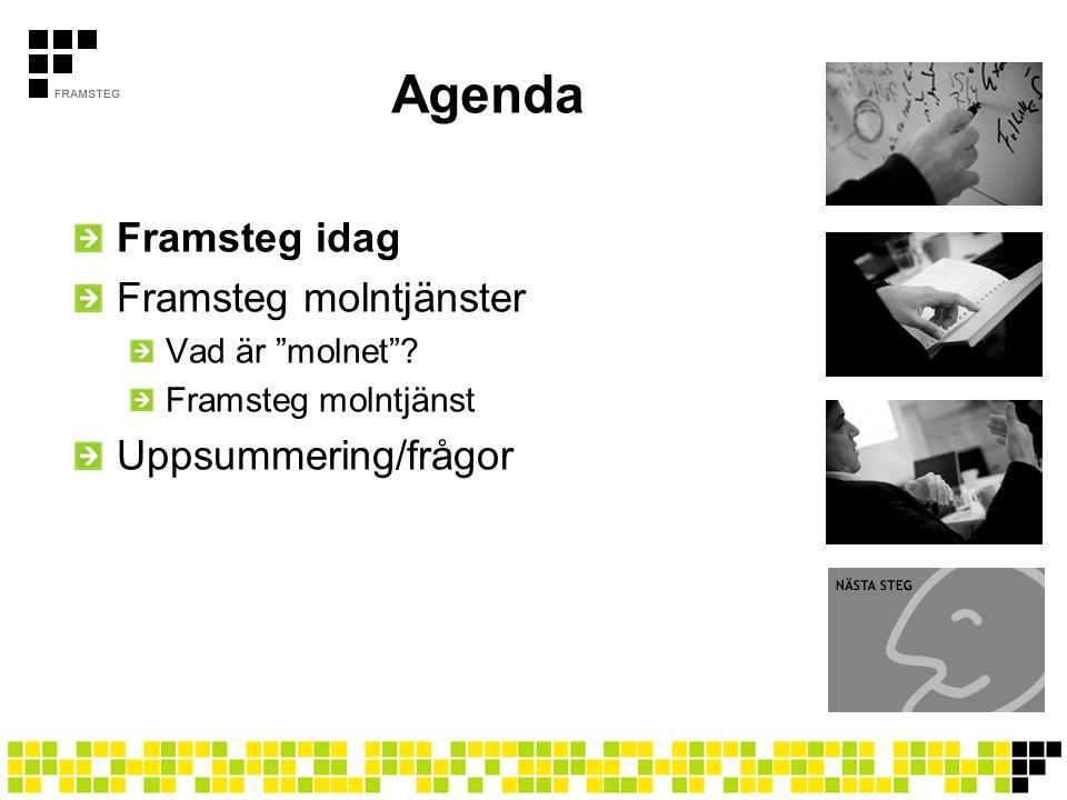 Agenda Framsteg idag Framsteg molntjänster Uppsummering/frågor