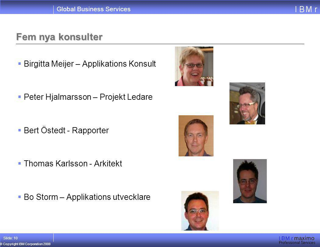 Fem nya konsulter Birgitta Meijer – Applikations Konsult
