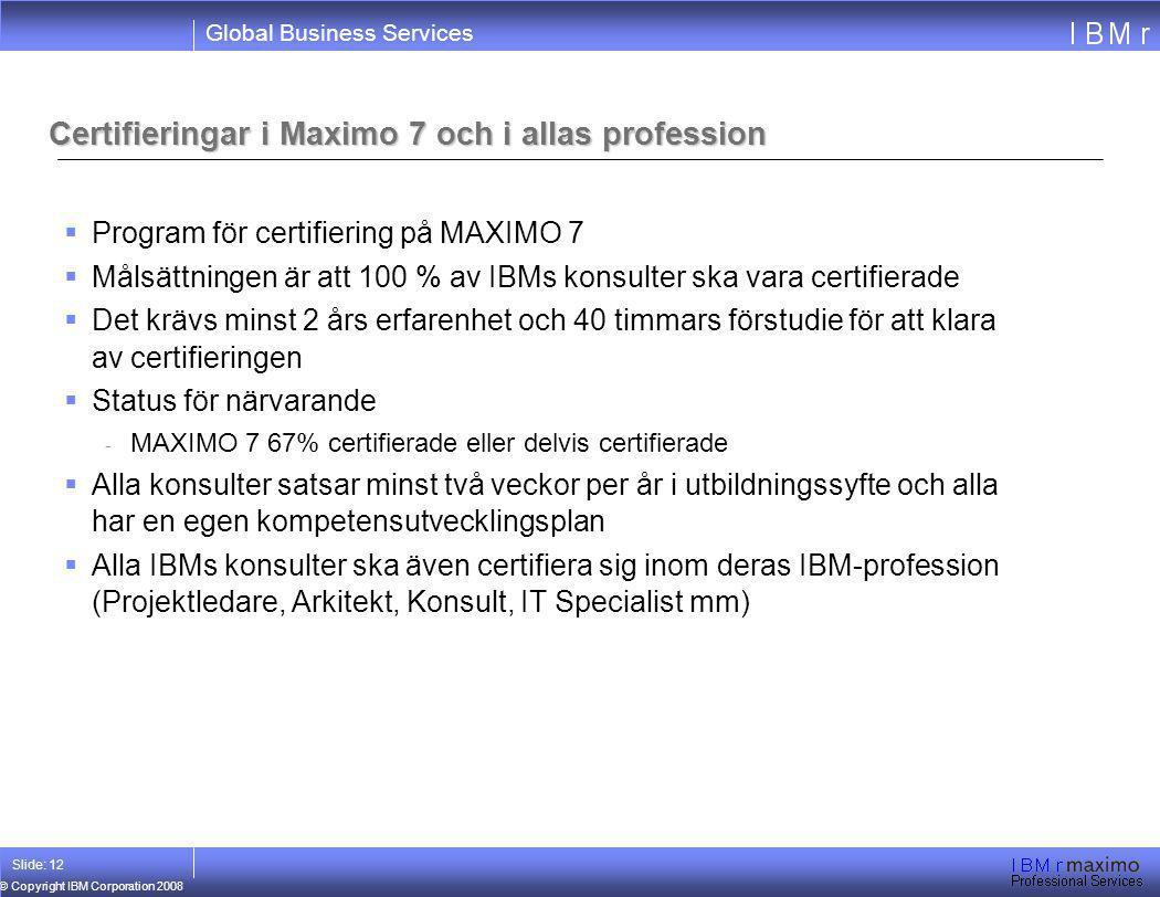 Certifieringar i Maximo 7 och i allas profession
