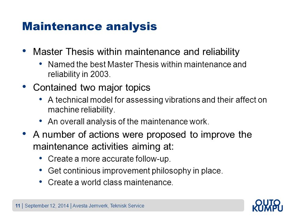 Maintenance analysis Master Thesis within maintenance and reliability