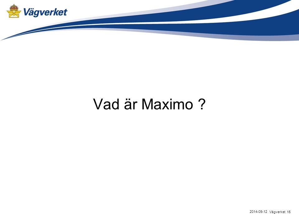 Vad är Maximo Vägverket 2017-04-06 15