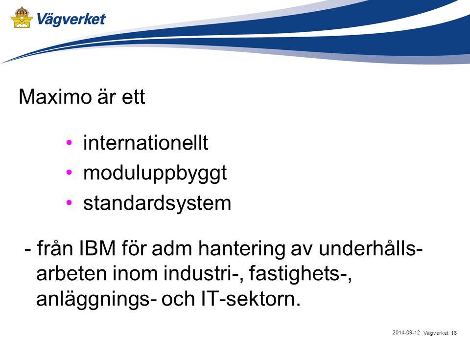 Maximo är ett internationellt moduluppbyggt standardsystem