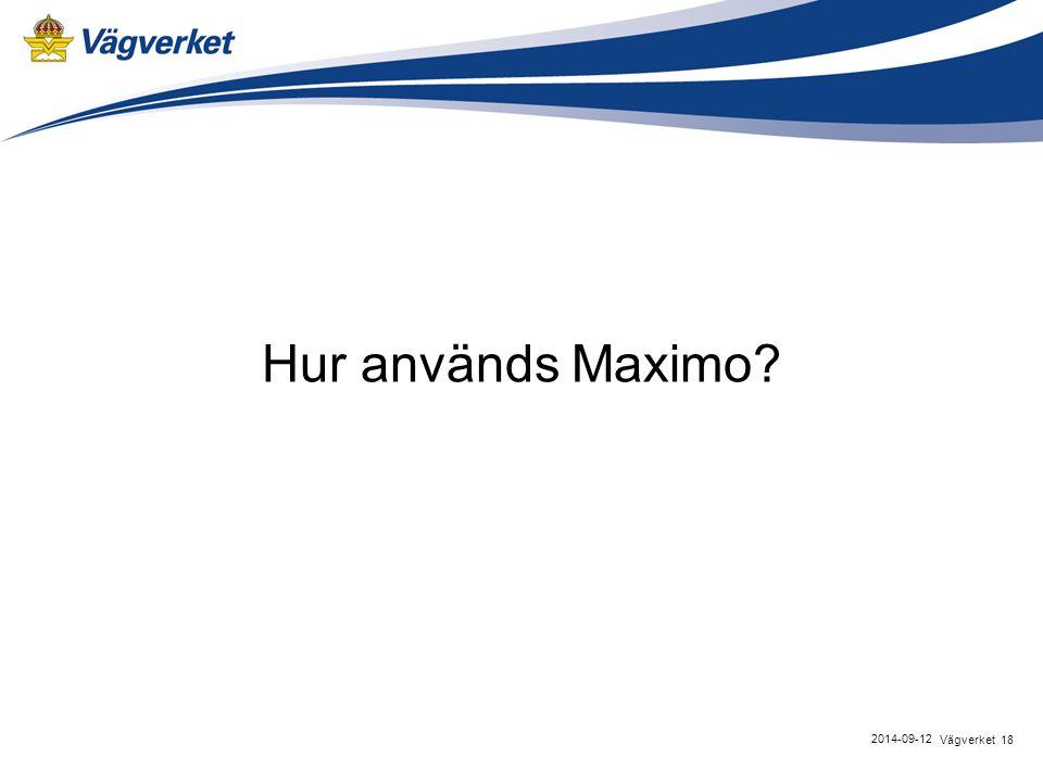 Hur används Maximo Vägverket 2017-04-06 18