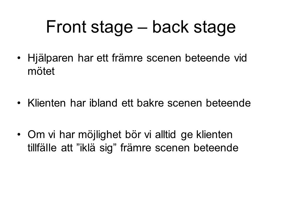 Front stage – back stage