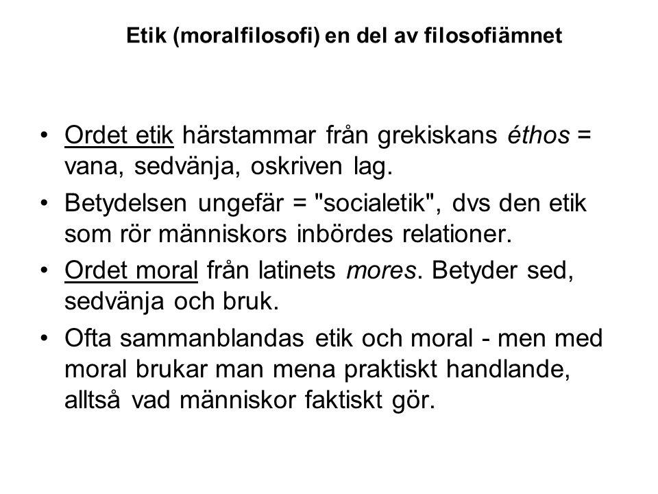 Etik (moralfilosofi) en del av filosofiämnet
