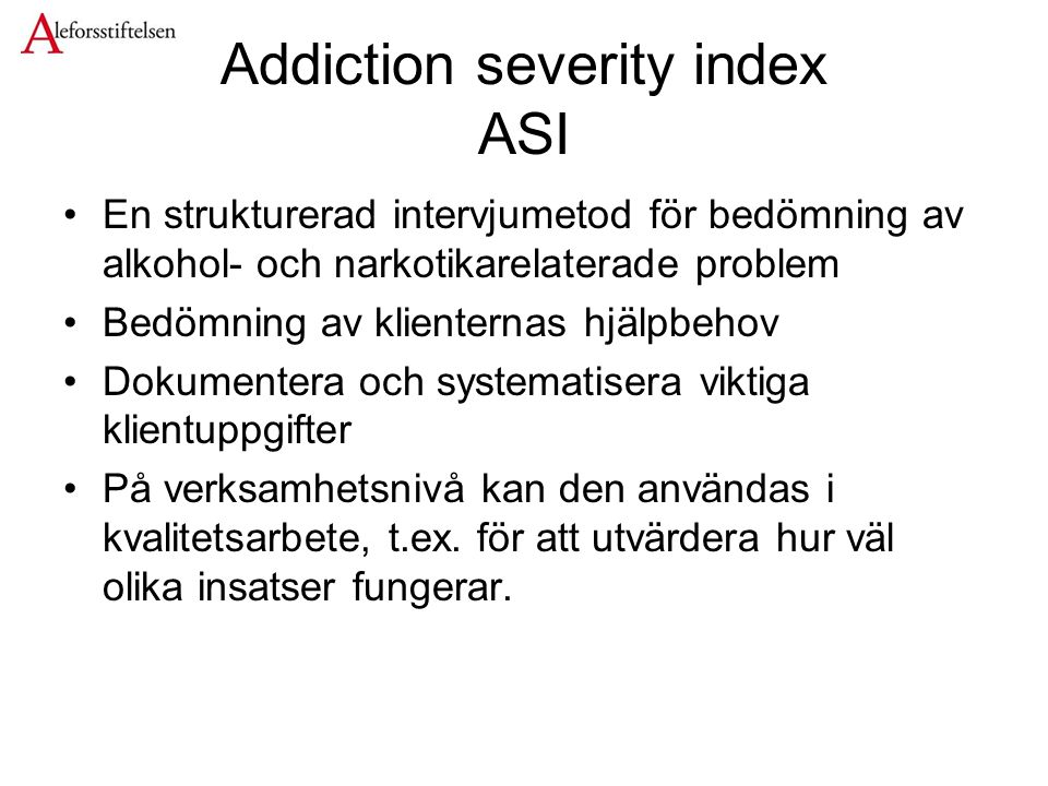 Addiction severity index ASI