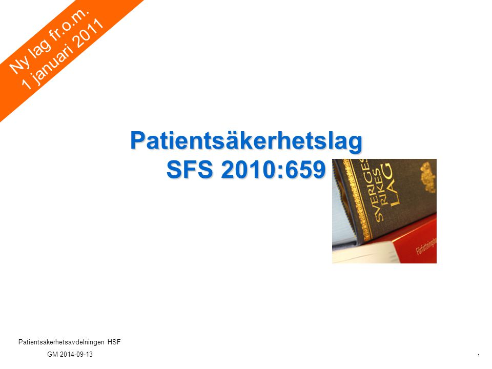 Patientsäkerhetslag SFS 2010:659
