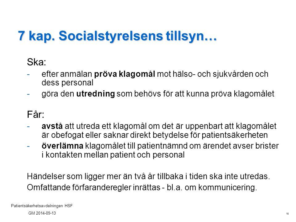 7 kap. Socialstyrelsens tillsyn…